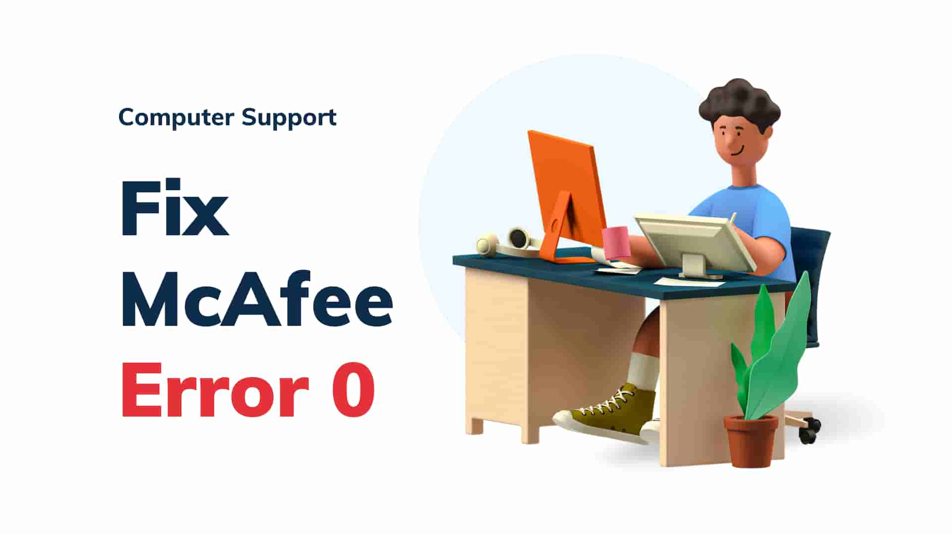 How to fix MacAfee download error 0 on windows while installing