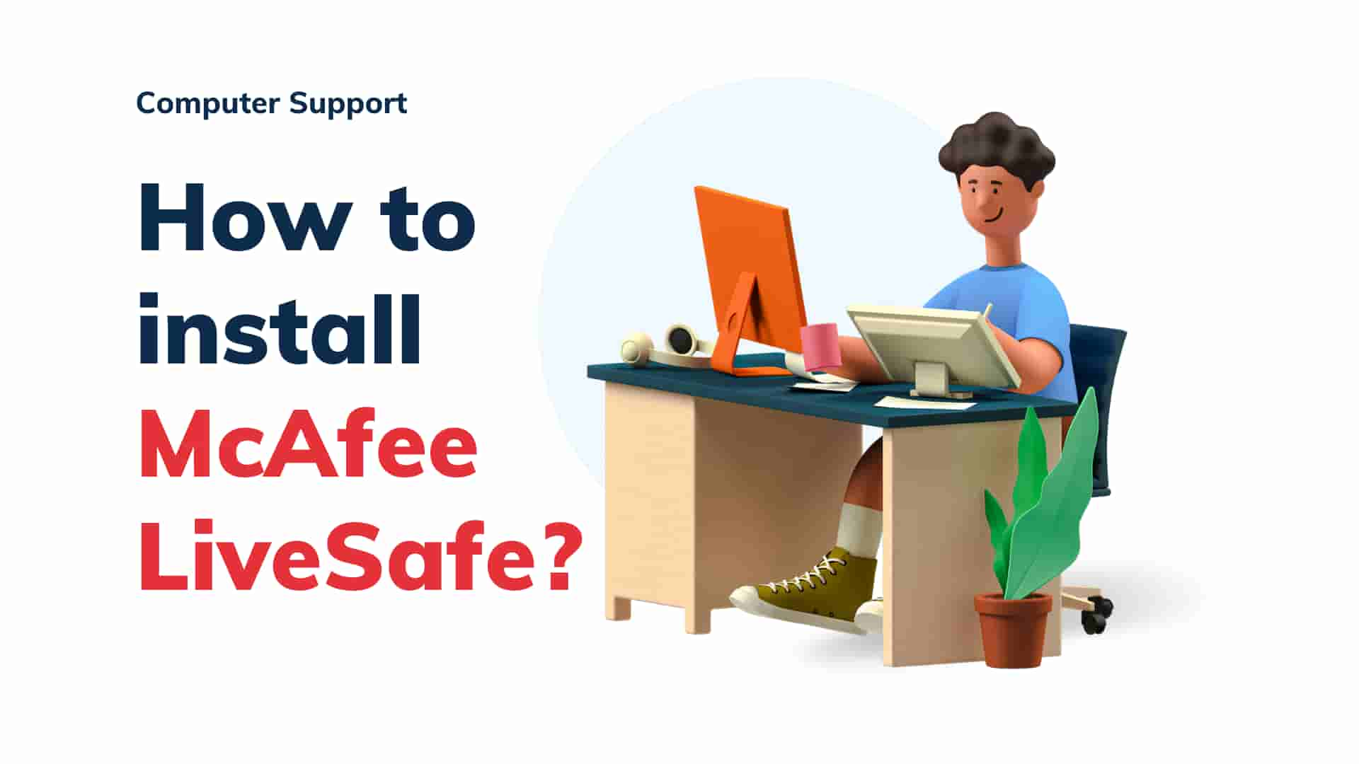 how to download MacAfee LiveSafe