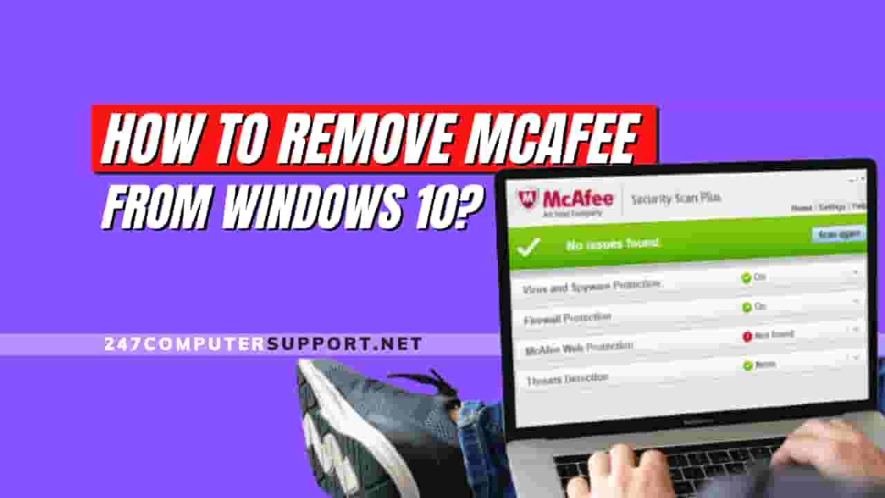 remove McAfee from windows 10